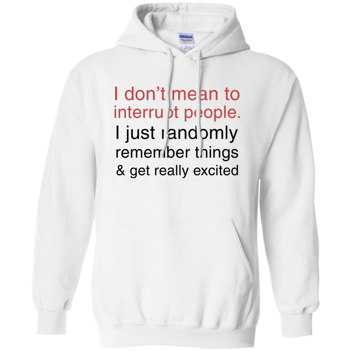 image 1000px I Don't Mean To Interrupt People T Shirt, Hoodies