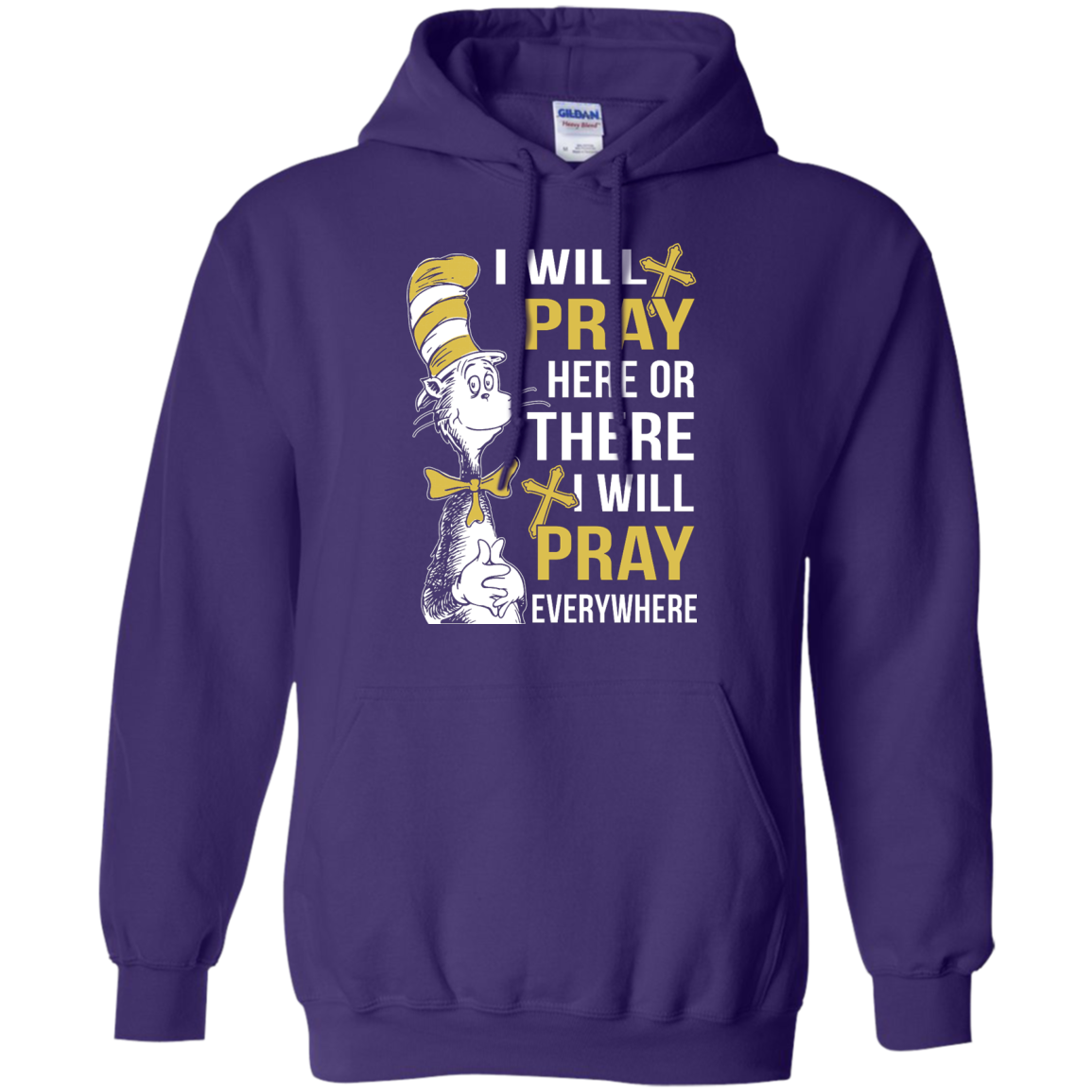 image 1012px I Will Pray Here Or There Or Everywhere T Shirt, Hoodies