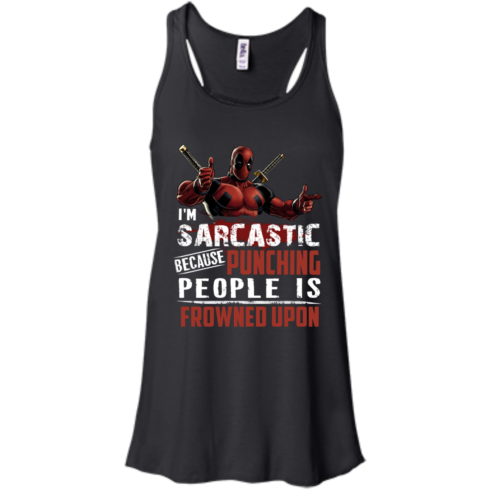image 1019 490x490px Deadpool Shirt: I'm Sarcastic Because Punching People Is Frowned Upon