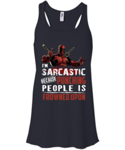 image 1020 247x296px Deadpool Shirt: I'm Sarcastic Because Punching People Is Frowned Upon