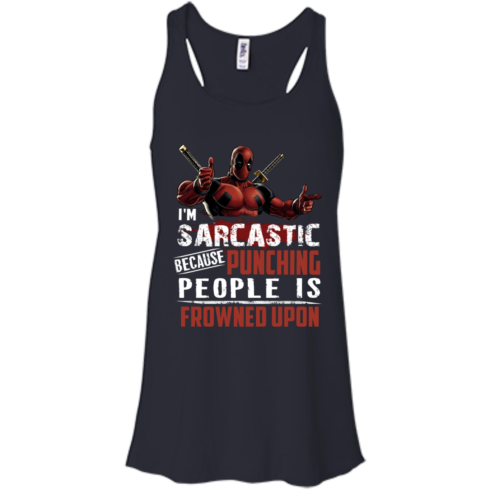 image 1020 490x490px Deadpool Shirt: I'm Sarcastic Because Punching People Is Frowned Upon