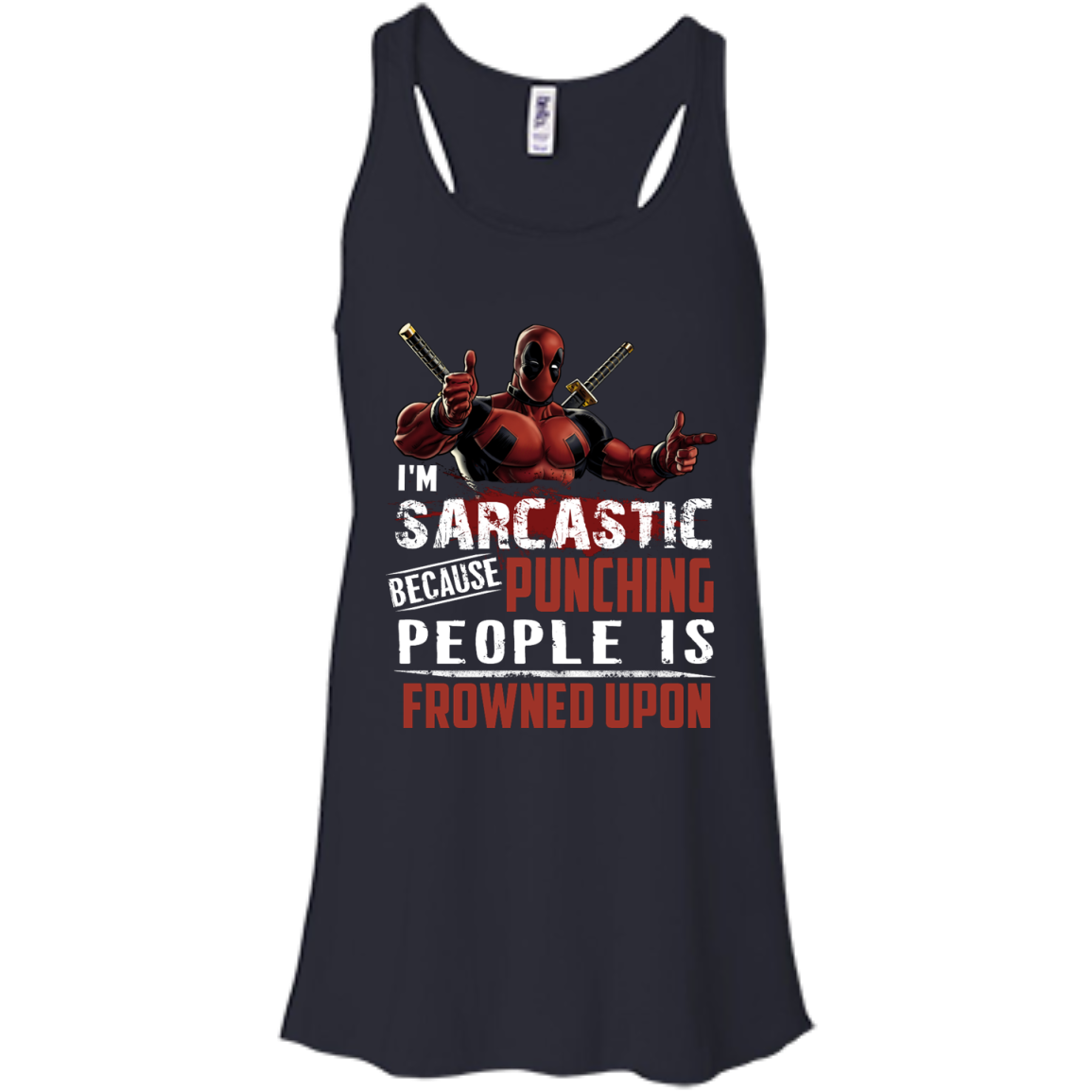 image 1020px Deadpool Shirt: I'm Sarcastic Because Punching People Is Frowned Upon