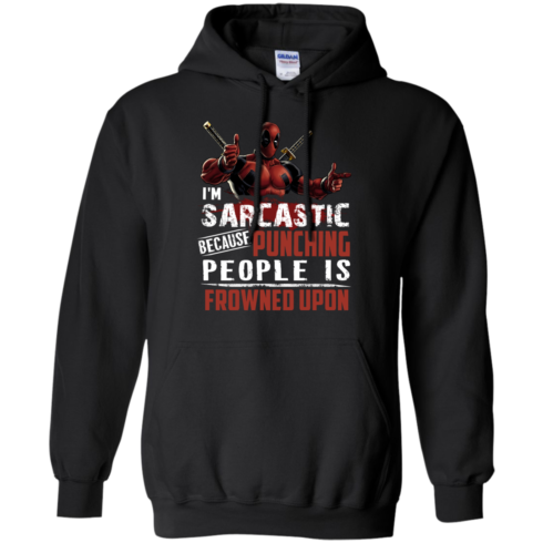 image 1021 490x490px Deadpool Shirt: I'm Sarcastic Because Punching People Is Frowned Upon