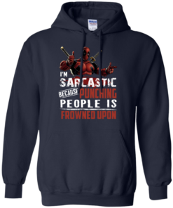 image 1022 247x296px Deadpool Shirt: I'm Sarcastic Because Punching People Is Frowned Upon