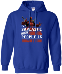 image 1023 247x296px Deadpool Shirt: I'm Sarcastic Because Punching People Is Frowned Upon