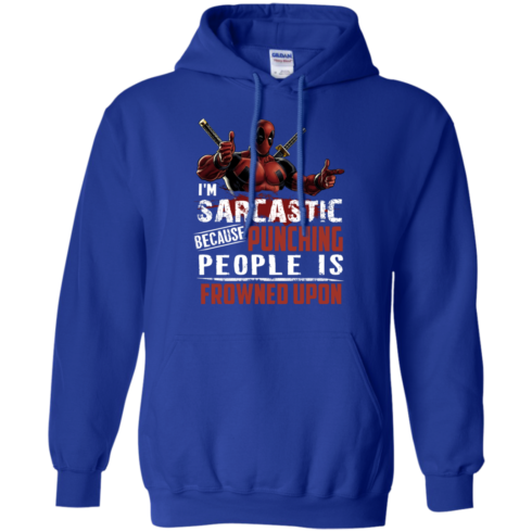 image 1023 490x490px Deadpool Shirt: I'm Sarcastic Because Punching People Is Frowned Upon