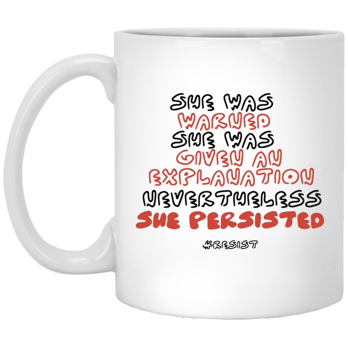 image 1038px Nevertheless She Persisted Mug Coffee