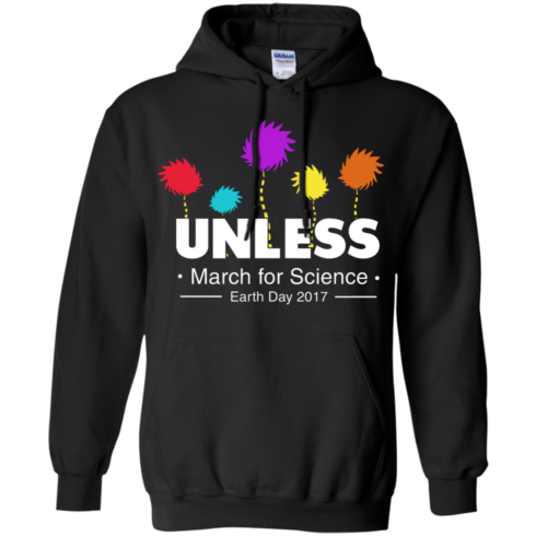 image 1058 490x490px Unless, March For Science Earth Day 2017 T Shirt