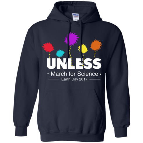 image 1059 490x490px Unless, March For Science Earth Day 2017 T Shirt
