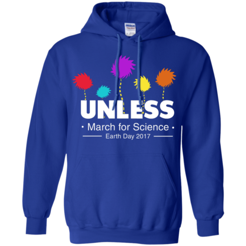 image 1060 490x490px Unless, March For Science Earth Day 2017 T Shirt