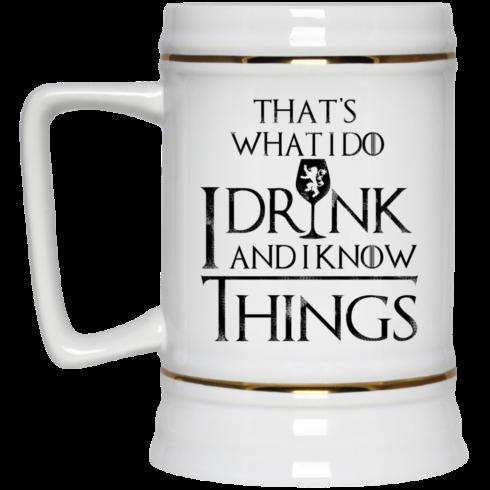 image 153 490x490px What I Do I Drink And I Know Things Mug Coffee
