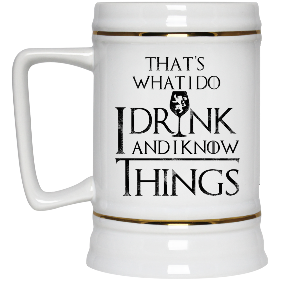 image 153px What I Do I Drink And I Know Things Mug Coffee