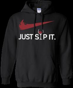 image 159 247x296px Just Sip It I Love Wine T Shirt, Hoodies, Tank Top