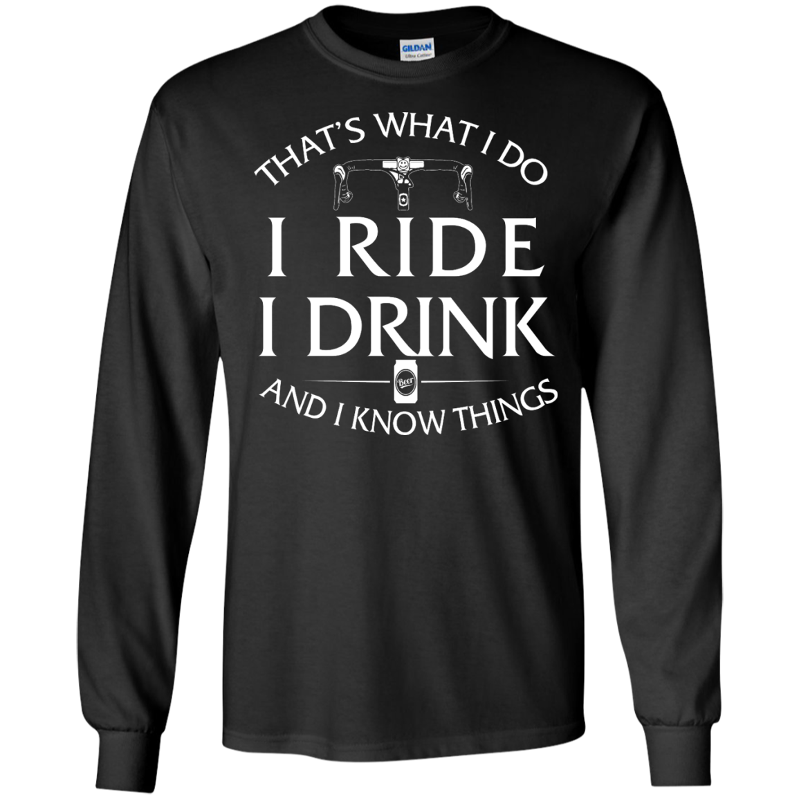 image 168px Cycling T Shirt: That's What I Do I Ride I Drink And I Know Things