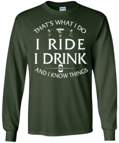 image 169 247x296px Cycling T Shirt: That's What I Do I Ride I Drink And I Know Things