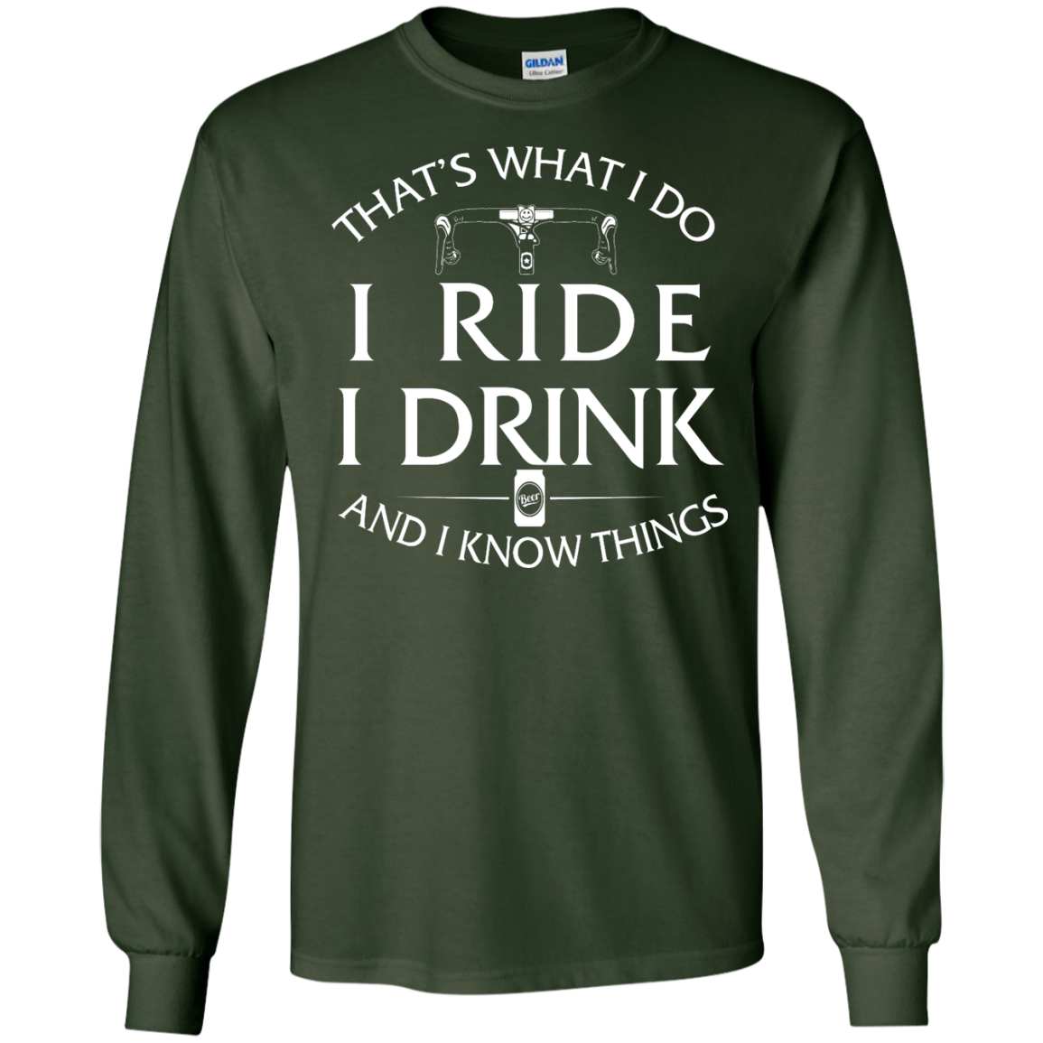 image 169px Cycling T Shirt: That's What I Do I Ride I Drink And I Know Things