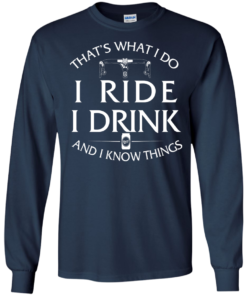 image 170 247x296px Cycling T Shirt: That's What I Do I Ride I Drink And I Know Things