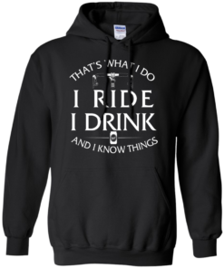 image 171 247x296px Cycling T Shirt: That's What I Do I Ride I Drink And I Know Things