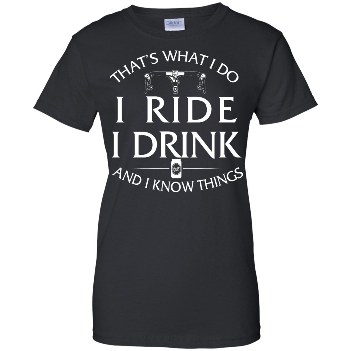 image 174px Cycling T Shirt: That's What I Do I Ride I Drink And I Know Things