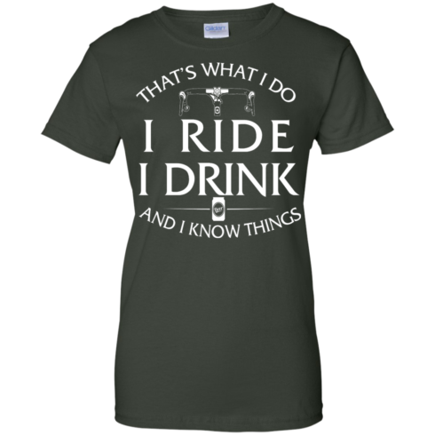 image 175 490x490px Cycling T Shirt: That's What I Do I Ride I Drink And I Know Things
