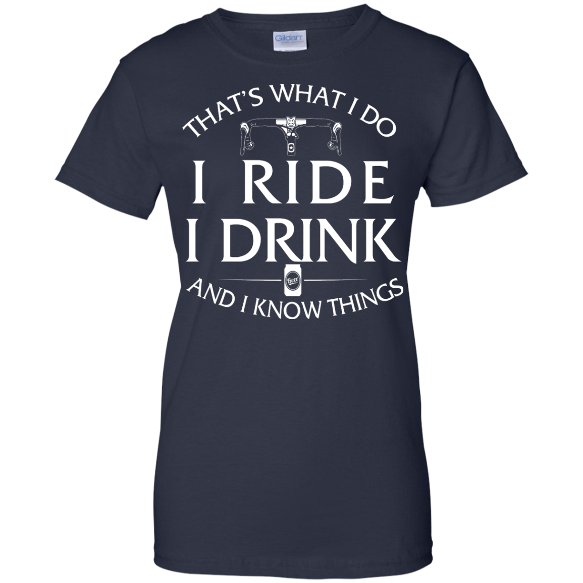 image 176px Cycling T Shirt: That's What I Do I Ride I Drink And I Know Things