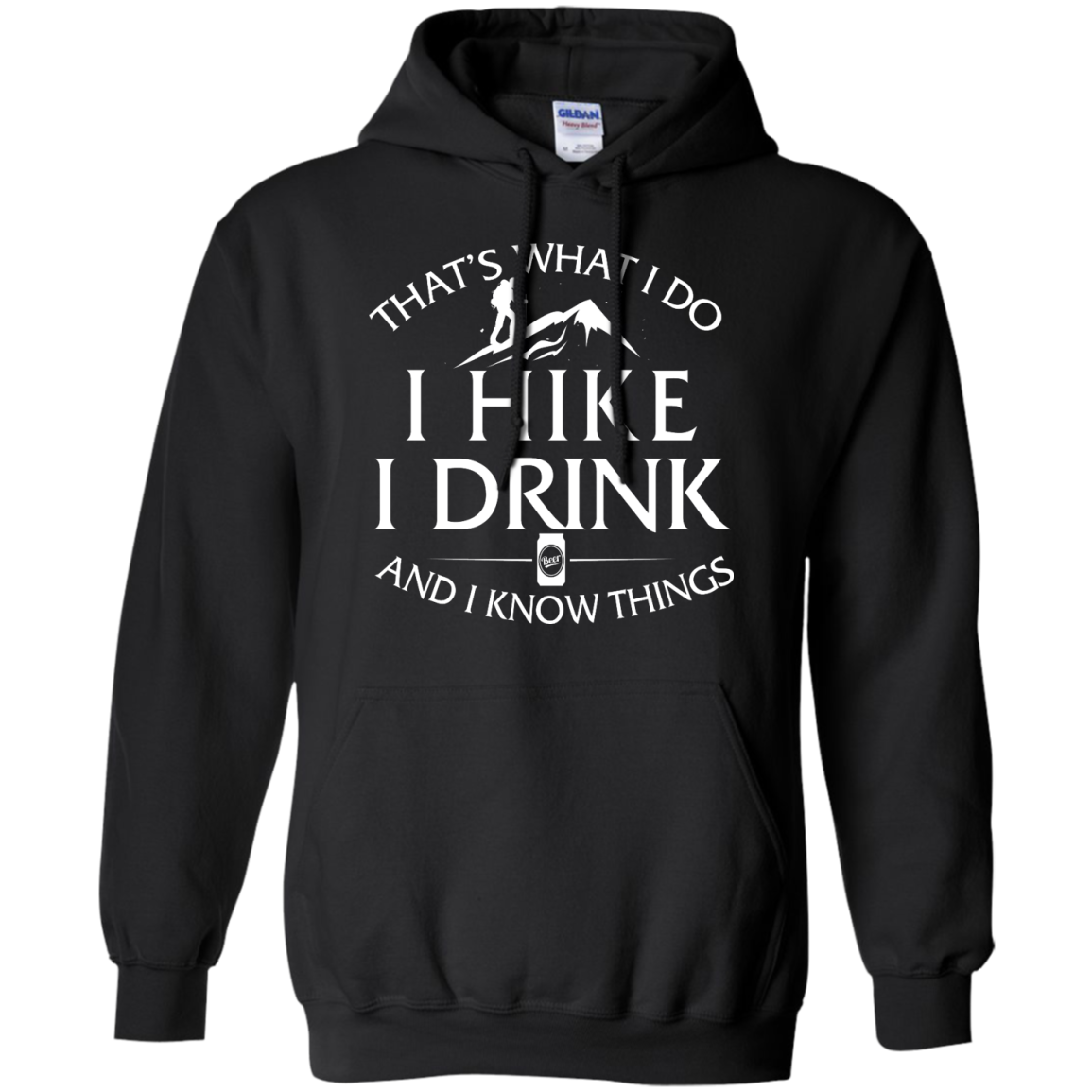 image 182px That's What I Do, I Hike, I Drink and I Know Things T Shirt