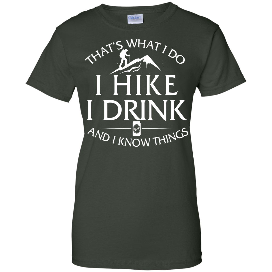 image 186px That's What I Do, I Hike, I Drink and I Know Things T Shirt