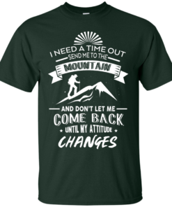 image 212 247x296px Hiking t shirt: I need a time out send me to the mountain