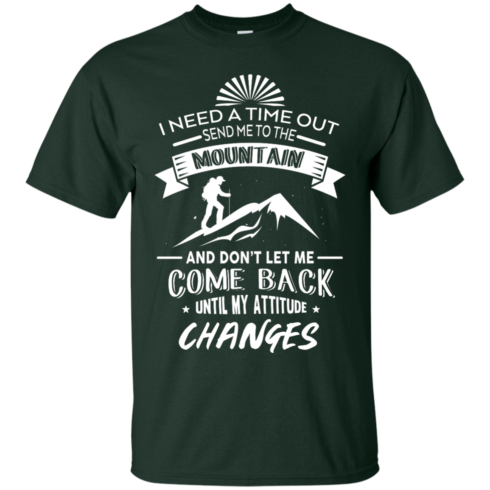 image 212 490x490px Hiking t shirt: I need a time out send me to the mountain