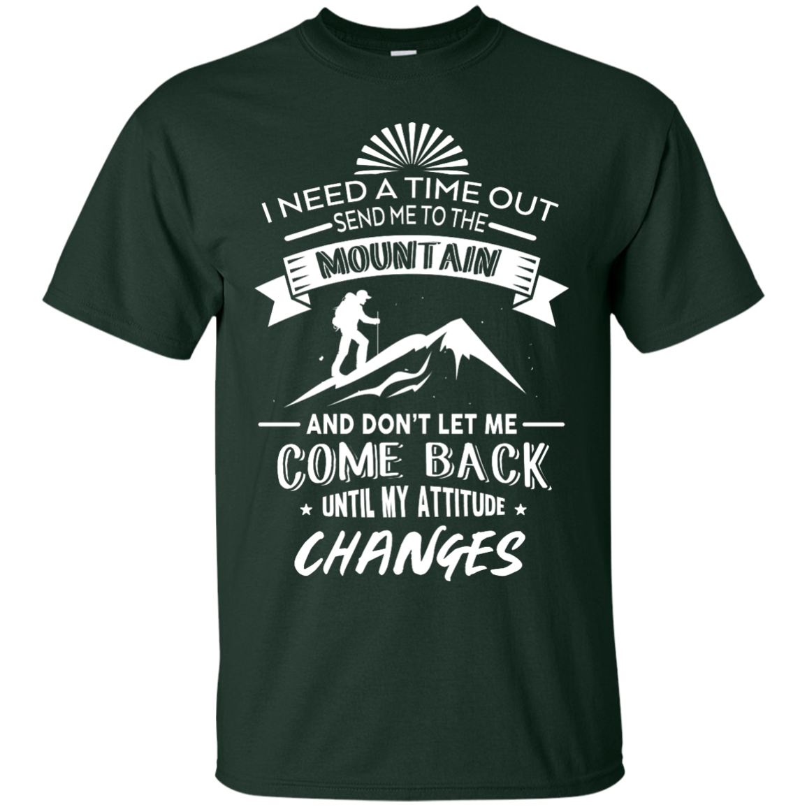 image 212px Hiking t shirt: I need a time out send me to the mountain