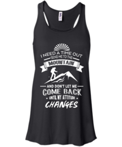 image 213 247x296px Hiking t shirt: I need a time out send me to the mountain