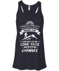 image 214 247x296px Hiking t shirt: I need a time out send me to the mountain