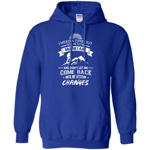 image 216 490x490px Hiking t shirt: I need a time out send me to the mountain