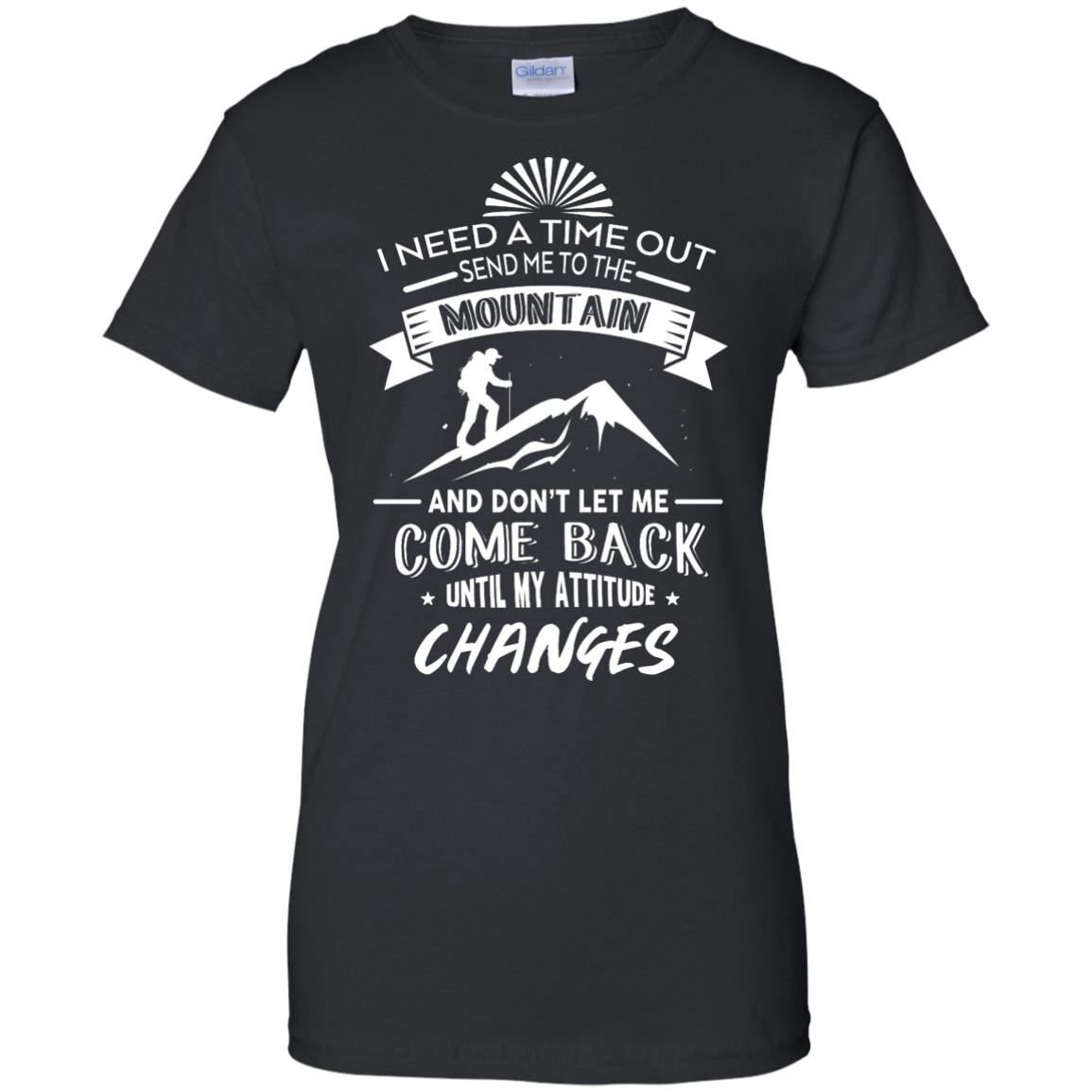 image 218px Hiking t shirt: I need a time out send me to the mountain