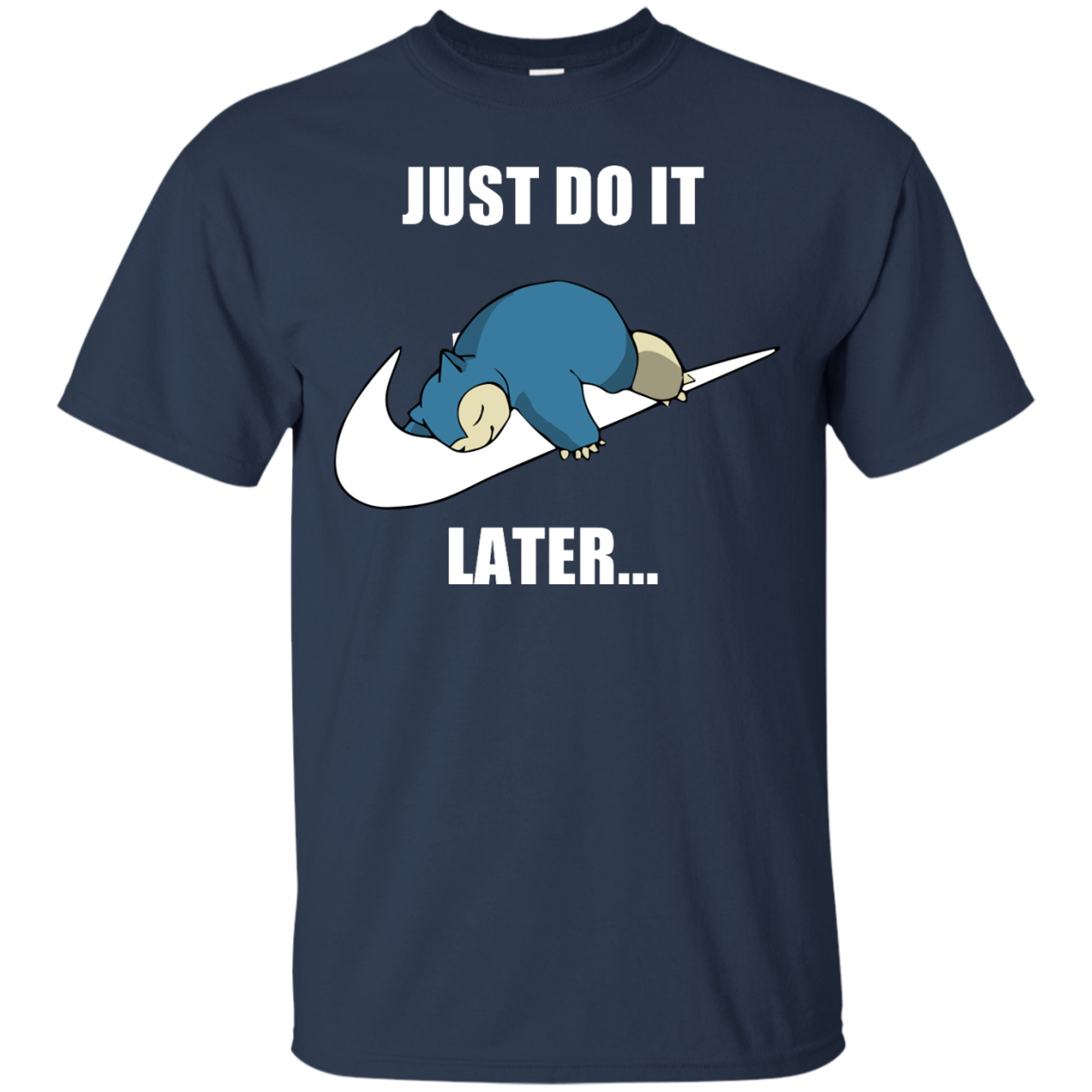 image 22px Just Do It Later Snorlax T Shirt, Hoodies, Tank Top