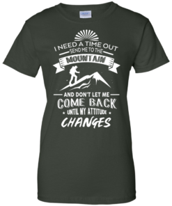 image 220 247x296px Hiking t shirt: I need a time out send me to the mountain
