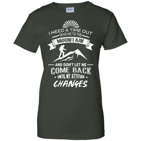 image 220 490x490px Hiking t shirt: I need a time out send me to the mountain