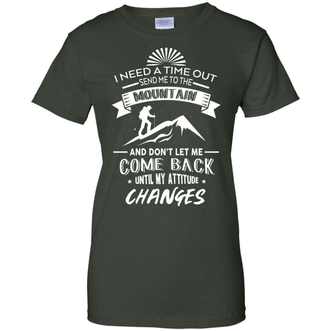 image 220px Hiking t shirt: I need a time out send me to the mountain