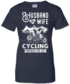 image 231 247x296px Husband and Wife Cycling Partners For Life T Shirt
