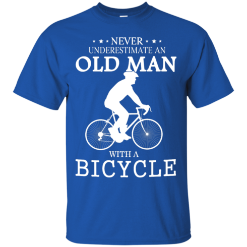 image 260 490x490px Cycling T shirt: Never underestimate an old man with a bicycle