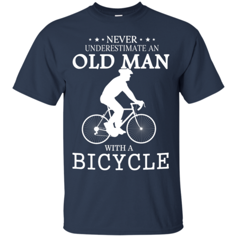 image 261 490x490px Cycling T shirt: Never underestimate an old man with a bicycle