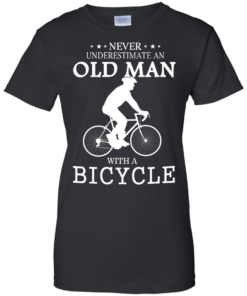 image 267 247x296px Cycling T shirt: Never underestimate an old man with a bicycle