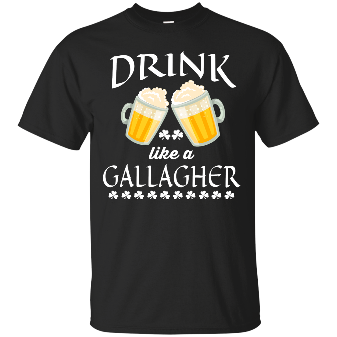 image 31px St Patrick's Day: Drink Like A Gallagher T Shirt