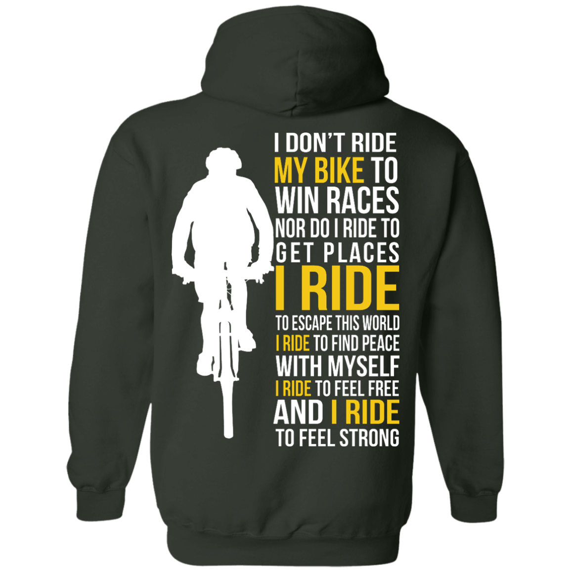 image 323px I Don't Ride My Bike To Win Races I Ride To Feel Strong T Shirt