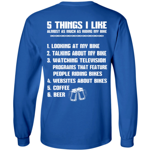 image 330 490x490px 5 Things I Like Almost As Much As Riding My Bike T Shirt