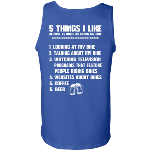 image 336 490x490px 5 Things I Like Almost As Much As Riding My Bike T Shirt