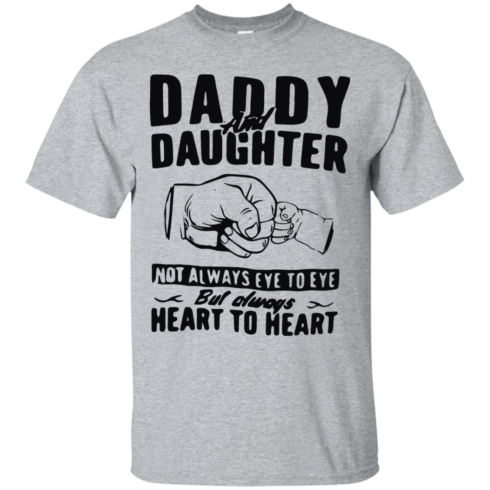 image 367 490x490px Daddy and Daughter Not Always Eye To Eye T Shirt, Hoodies