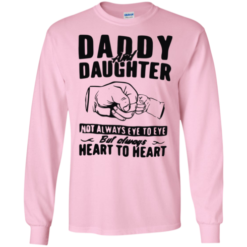 image 372 490x490px Daddy and Daughter Not Always Eye To Eye T Shirt, Hoodies