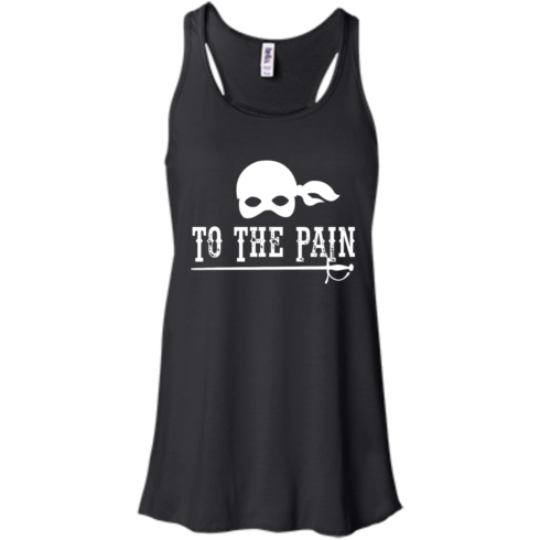 image 394 490x490px To The Pain The Princess Bride T Shirt, Tank Top
