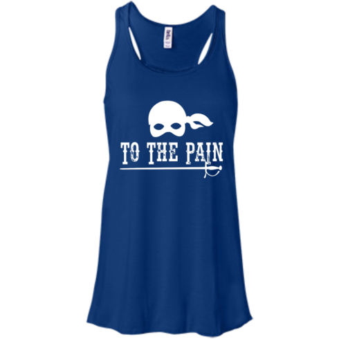 image 395 490x490px To The Pain The Princess Bride T Shirt, Tank Top
